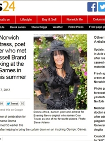 Norwich Evening News 2013 http://www.eveningnews24.co.uk/news/meet_the_norwich_model_actress_poet_and_dancer_who_met_comic_russell_brand_while_working_at_the_olympic_games_in_london_this_summer_1_1508